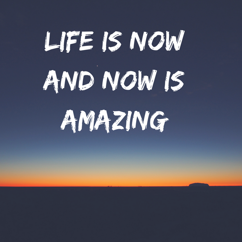 This Is Amazing: Life Is Now And Now Is Amazing,